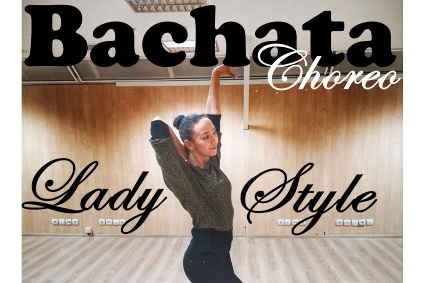 Bachata Lady Style Choreo